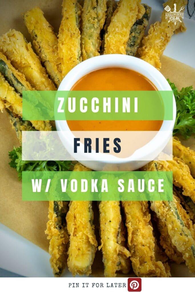 crispy zucchini fries with creamy vodka sauce