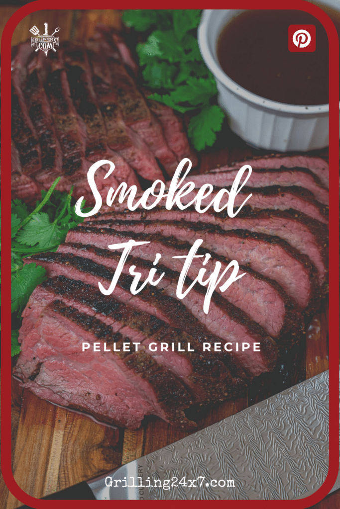 smoked Tri tip sliced  and served with smoked au jus
